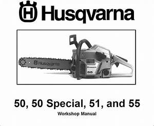 Husqvarna Chainsaw 50 50 Special 51 55 Service Shop Manual