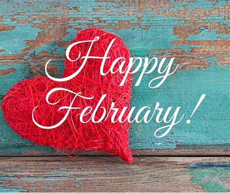 February Images Happy February Images Quotes Pictures Free Pictures On