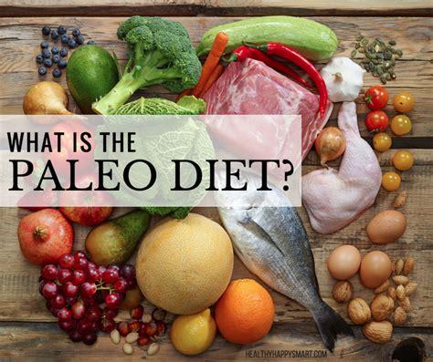 What Is The Paleo Diet? • Paleo Diet Faq's • Healthyhappy