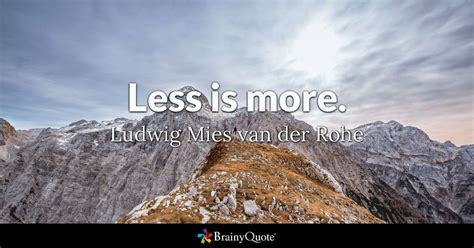 ludwig mies van der rohe brainyquote