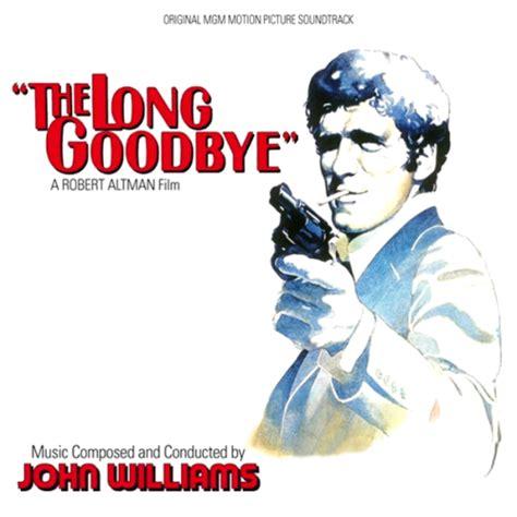 The Long Goodbye ⋆ Soundtracks Shop