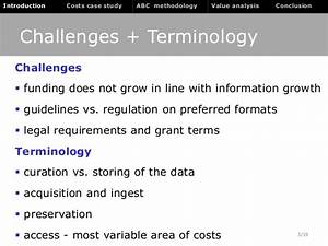 Cost and Value analysis of digital data archiving