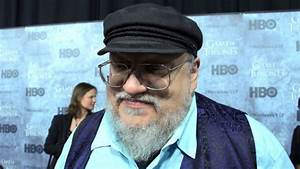 George R R Martin QuotGame Of Thrones Cameo Would Be In