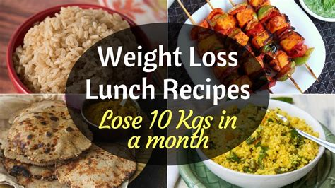 indian weight loss lunch recipes   lose weight fast