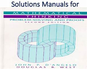 Solutions Manual For Mathematical Thinking Problem