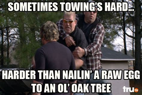 Towing Memes - 17 best images about memes on pinterest gentleman impractical jokers and photos
