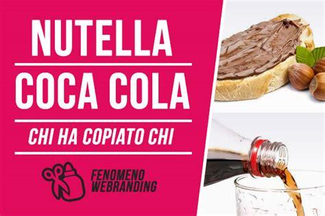 si鑒e social coca cola il fenomeno webranding condividiamo una coca cola con nutella e viceversa