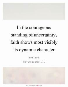Dynamic Quotes ... Faith And Uncertainty Quotes