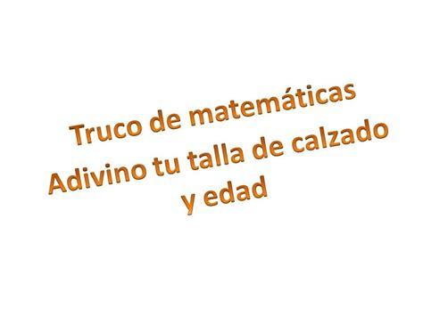 Truco Matemático #01 Adivina La Talla De Piecalzado Y La