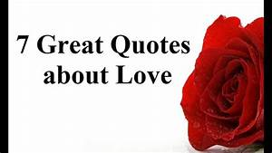 7 Great Quotes about Love - The best love sayings ...