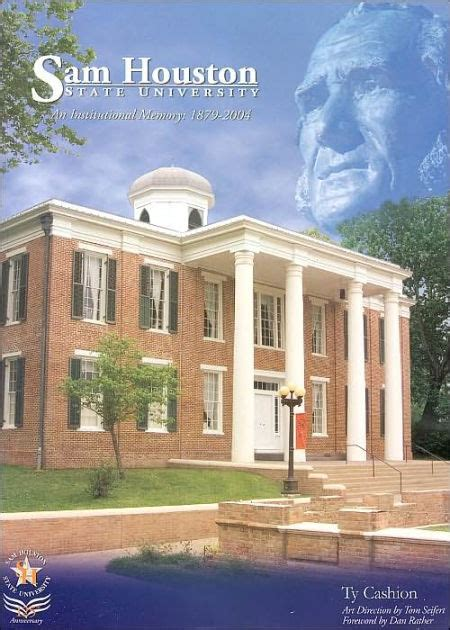 Barnes And Noble Shsu by Sam Houston State A History 1879 2004 By Ty