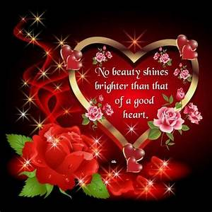 No Beauty Shines Brighter Than Of A Good Heart Pictures