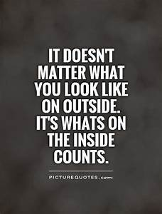 Outside Looking... Outside Beauty Quotes
