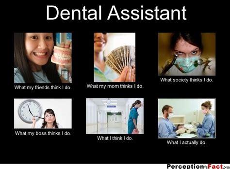 Dental Assistant Memes - the 25 best dental assistant humor ideas on pinterest dental assistant funny dental life and