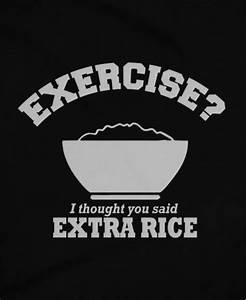 Exercise or Extra Rice | Toooo CUTE!!!!! | Pinoy quotes ...