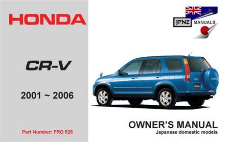 hayes auto repair manual 2005 honda cr v instrument cluster honda cr v owners manual 2001 2006 rd4 rd5 rd7