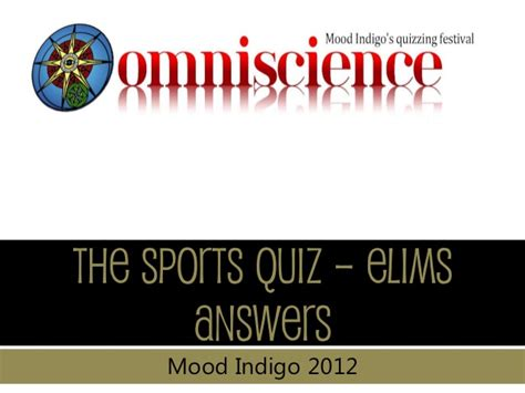 The Open Boat Quiz Answers by Mi 2012 Sports Quiz Elims Upload
