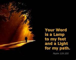 a lamp to my feet a light for my path psalm 119105 With lamp to my feet and a light to my path