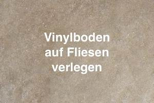 Vinylboden Auf Fliesen : vinylboden auf fliesen verlegen vinylboden test ~ Sanjose-hotels-ca.com Haus und Dekorationen