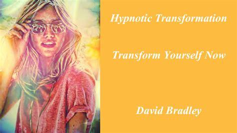 hypnotic transformation transform yourself now