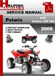 Polaris Atv Outlaw 525 Irs 2009 Service Repair Manual