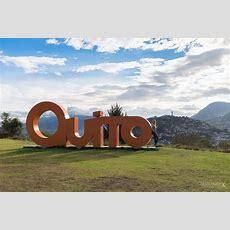 Ecuador Guide 12 Ultimative Tipps Für 48 Stunden In Quito
