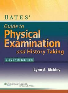 Bates U0026 39  Guide To Physical Examination And History