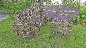 Weidenruten Zum Flechten Kaufen : kugel aus reb oder weidenzweigen youtube ~ Orissabook.com Haus und Dekorationen