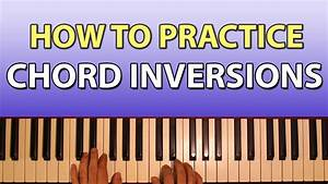 Easy Exercises For Practicing Chord Inversions Youtube