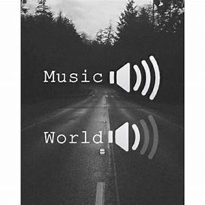 Music And The World Pictures, Photos, and Images for ...