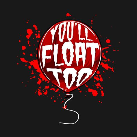 You'll Float Too Halloween Red Balloon Horror - It - T ...