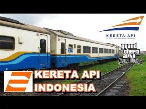 gta naik kereta api indonesia youtube