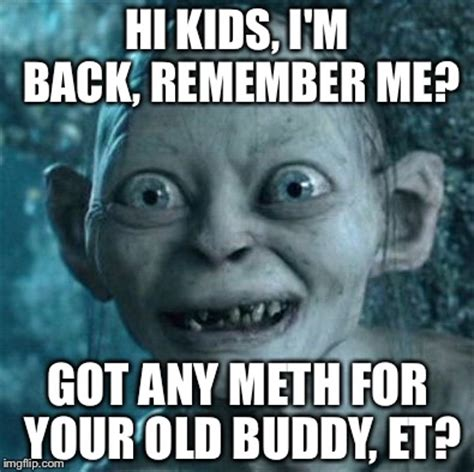 Et Meme - gollum memes imgflip