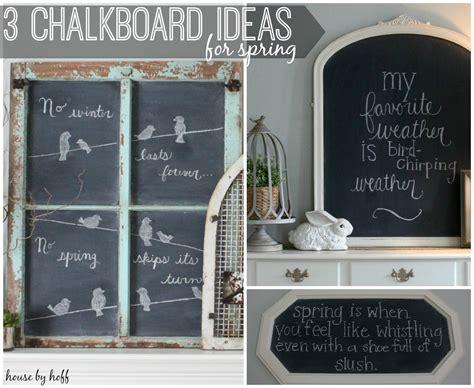 chalkboard ideas three spring chalkboard ideas house by hoff