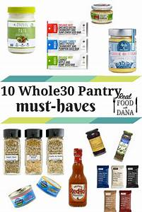 10 Whole30 Pantry List Must
