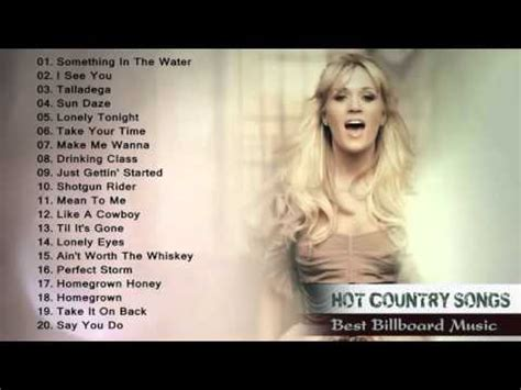 top modern country songs top 100 new country songs february 2015 albums country playlist 2015