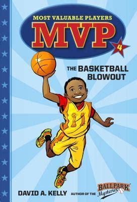 mvp   basketball blowout  david  kelly