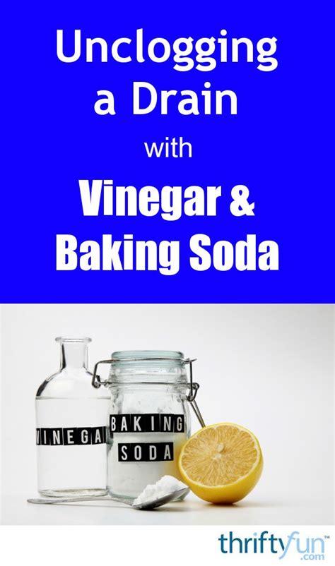 unclogging  drain  vinegar  baking soda thriftyfun