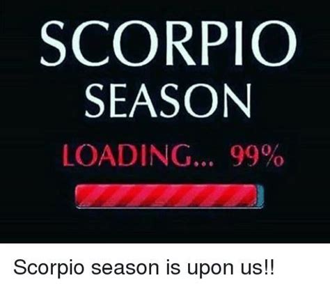 Scorpio Season Memes - pin by brittany buck on scorpio zodiac sign pinterest scorpio and zodiac