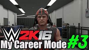 WWE 2k16 - My Career Mode #3 - First NXT Match! - YouTube