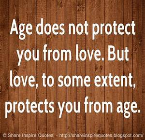 Age does not pr... Age Share Quotes