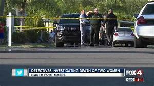 Sisters identified in North Fort Myers Death Investigation ...