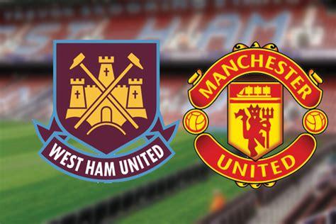 West Ham vs Manchester United Live HD Stream Match ...