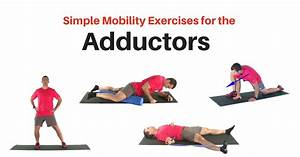Simple Hip Adductor Stretches and and Mobility Exercises