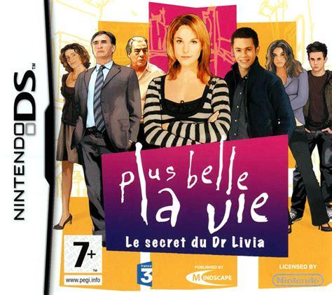 Indiscrã Tions De Plus La Vie by Plus Belle La Vie Le Secret Du Dr Livia Sur Nintendo Ds