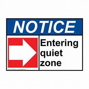 ANSI Entering Quiet Zone [Right Arrow] Sign With Symbol ...