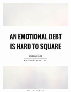 An emotional de... Hard Emotional Quotes