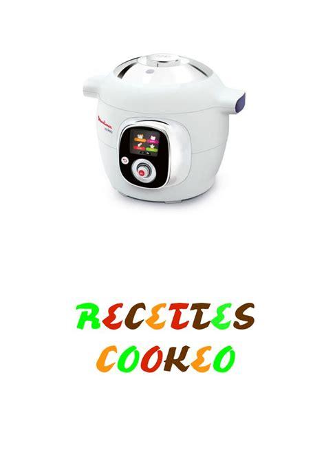 recettes cuisine pdf 1000 idées sur le thème recette cookeo pdf sur