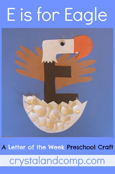 letter of the week a preschool craft for the letter e 408   E is for Eagle 1 crystalandcomp