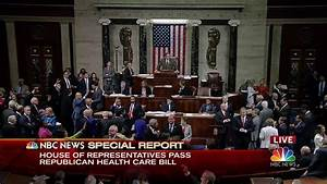 House Narrowly Passes GOP Health Care Bill - NBC News